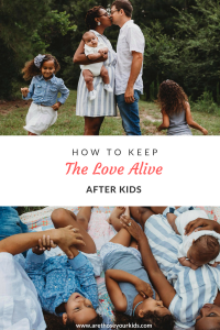 Making your spouse a priority, even when your time together is limited, is vital for a healthy marriage relationship; however, keeping the love alive is a challenge after having kids.
