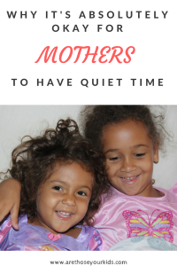 Why do mothers feel guilty about quiet time? Why do they sacrifice themselves daily, then feel bad about having time alone?