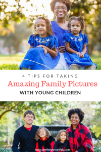 Family pictures are a way for families to document their lifestyles. Here are a few tips to making your family pictures with young children a success!