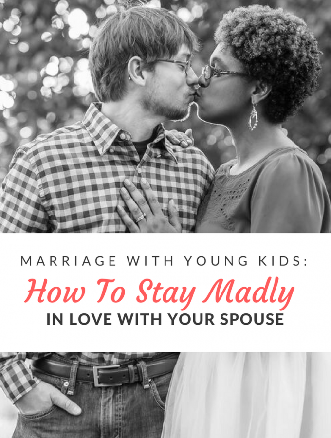 Raising young kids and have a happy, romantic challenge may seem like an oxymoron, but if you work together, it can be a reality.