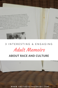 Reading transports you around the world, through culture, space and time. When you are in a multiracial family, it is lovely to see your family represented in print. Here are a few great memoires featuring multiracial families.