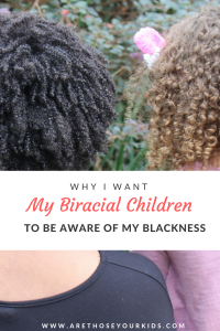 "As a black mom raising biracial kids, I do not want them to be ""colorblind."" I want them to be aware that their mother's blackness means something different than being biracial."