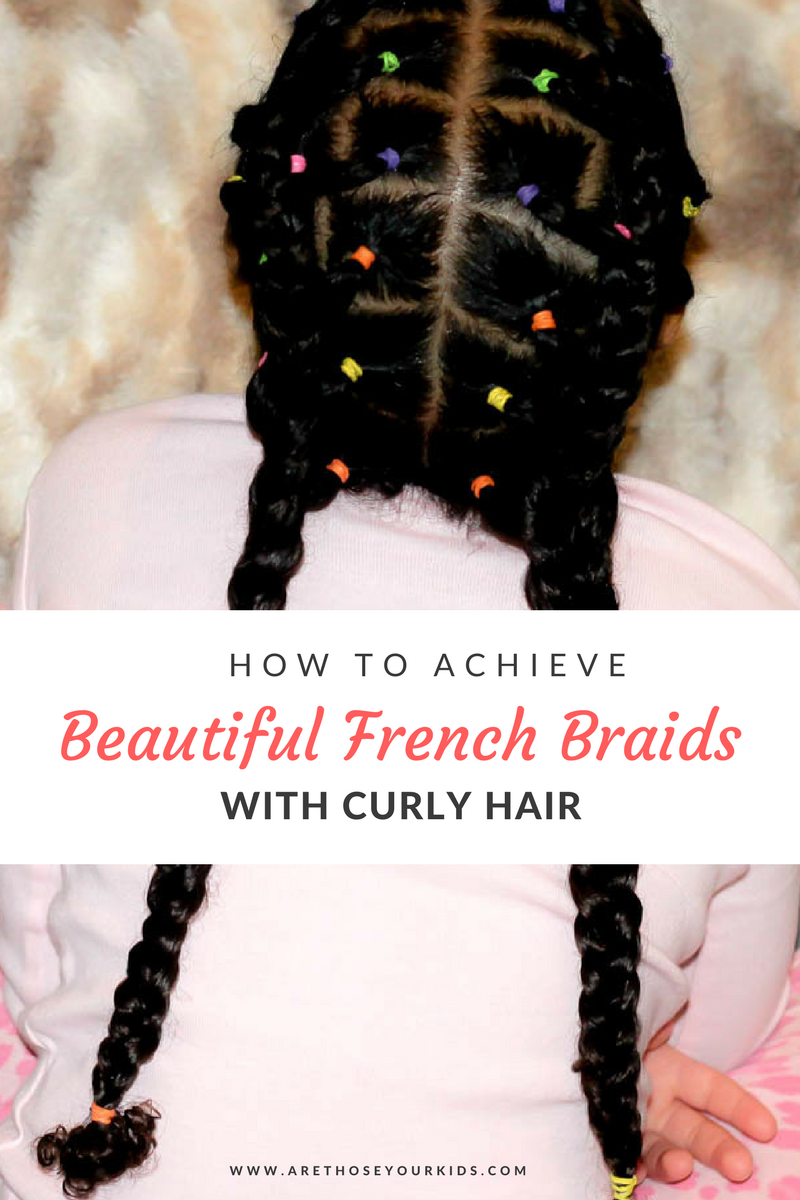 How To Achieve Beautiful French Braids For Mixed Kids