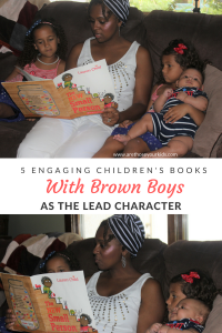 All children need to see themselves represented in print, person and in the media. There have been so many negative stereotypes about brown boys in the media, so it is important for parents to send positive messages to their children early in their lives.