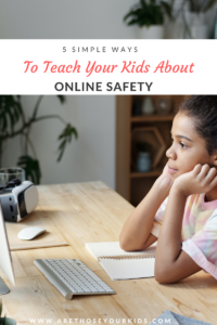 The internet is a useful and dangerous tool for children. It's our job as parents to teach them the importance of online safety.