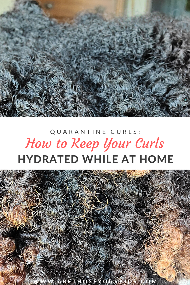Quarantine Curls: How to Keep Your Curly Hair Hydrated While at Home